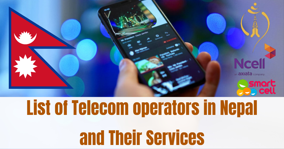 List of Telecom operators in Nepal and Their Services 1