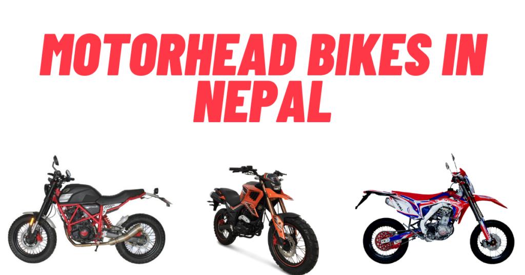 List of MotorHead Bikes in Nepal Price, Info, Specs & Images