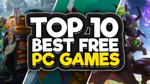 Top 10 Free Steam Games You Should Play In 2019 – 2020