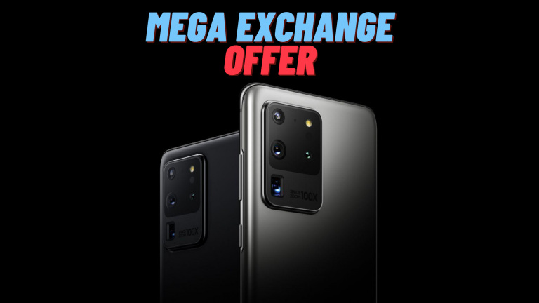 Samsung Mega Exchange Offer on Galaxy S20 and Galaxy S20+