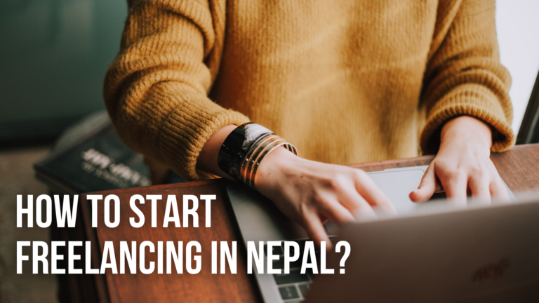 How to Start Freelancing in Nepal